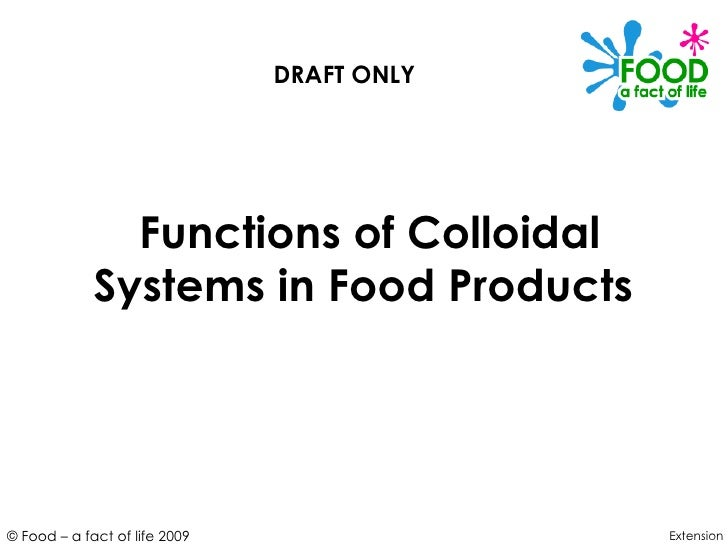 Colloidal System In Food