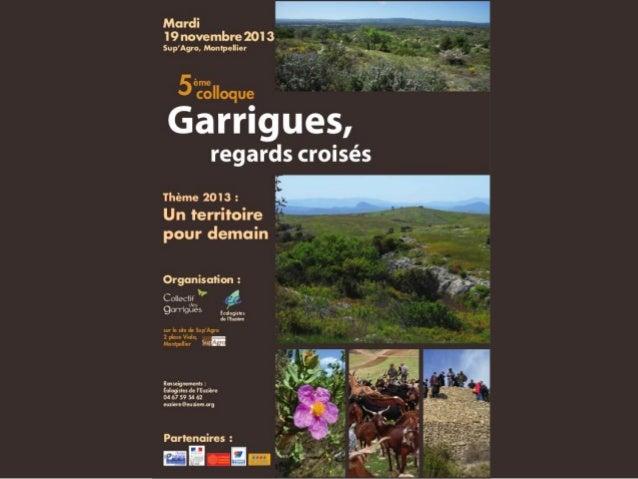 Programme de la journée  9h30 Ouverture du Colloque • Christian Dupraz et Monique Pétard (CG 34) • Jean Burger (Ecologiste...