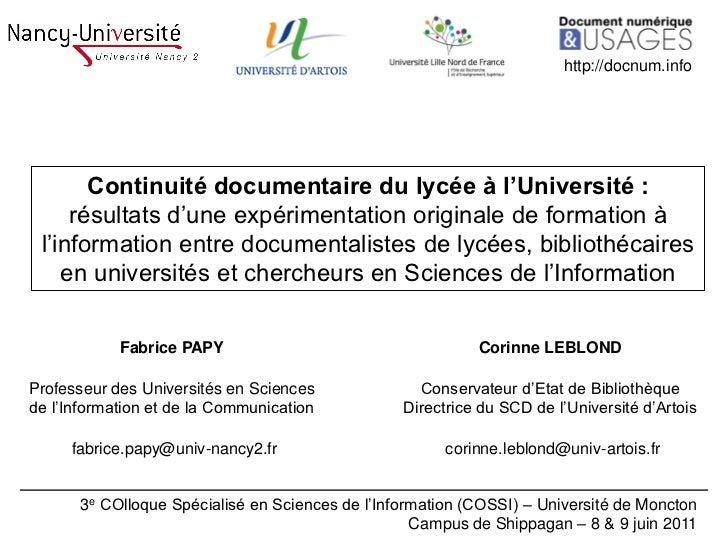 http://docnum.info       Continuité documentaire du lycée à l'Université :     résultats d'une expérimentation originale d...