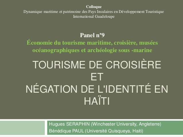 Colloque  Dynamique maritime et patrimoine des Pays Insulaires en Développement Touristique  International Guadeloupe  Pan...