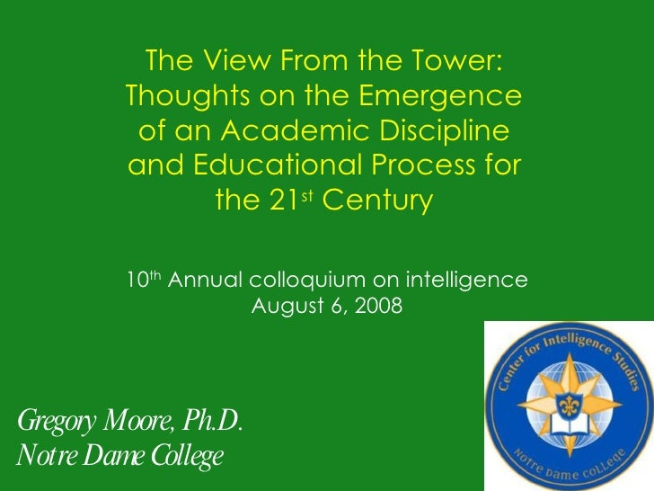 The View From the Tower:          Thoughts on the Emergence           of an Academic Discipline          and Educational P...