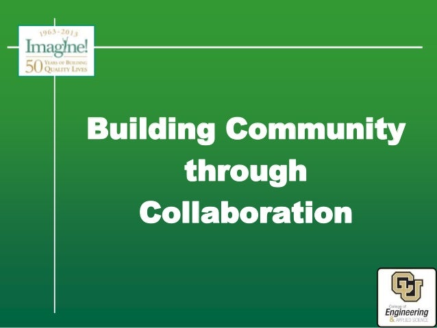 Building Community through Collaboration