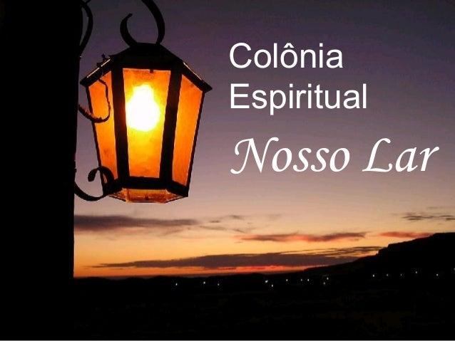 Colônia Espiritual Nosso Lar