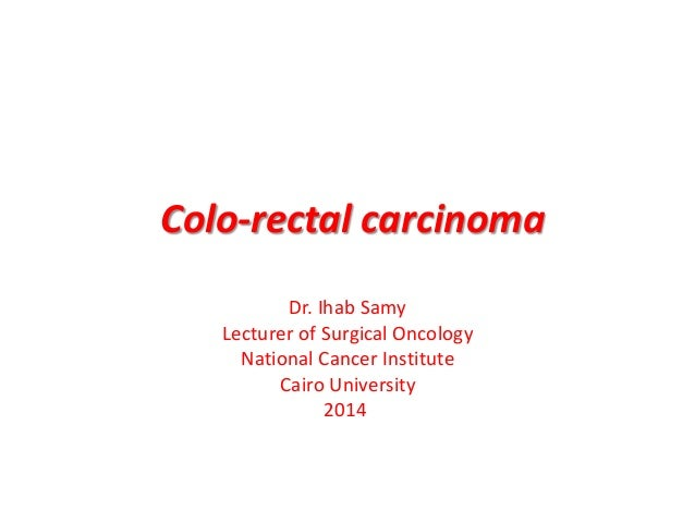 Colo rectal carcinoma