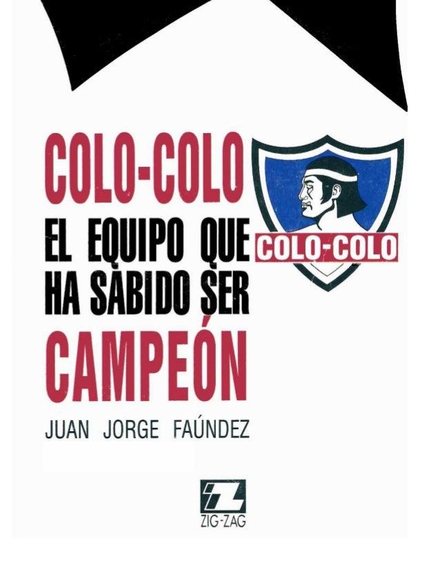 2  I.S.B.N.: 956-12-0621-7 © 1991 by Juan Jorge Faúndez. Inscripción Nº 79.316. Santiago de Chile. Derechos reservados por...