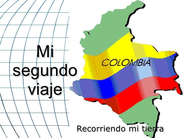 Mi segundo viaje Colombia