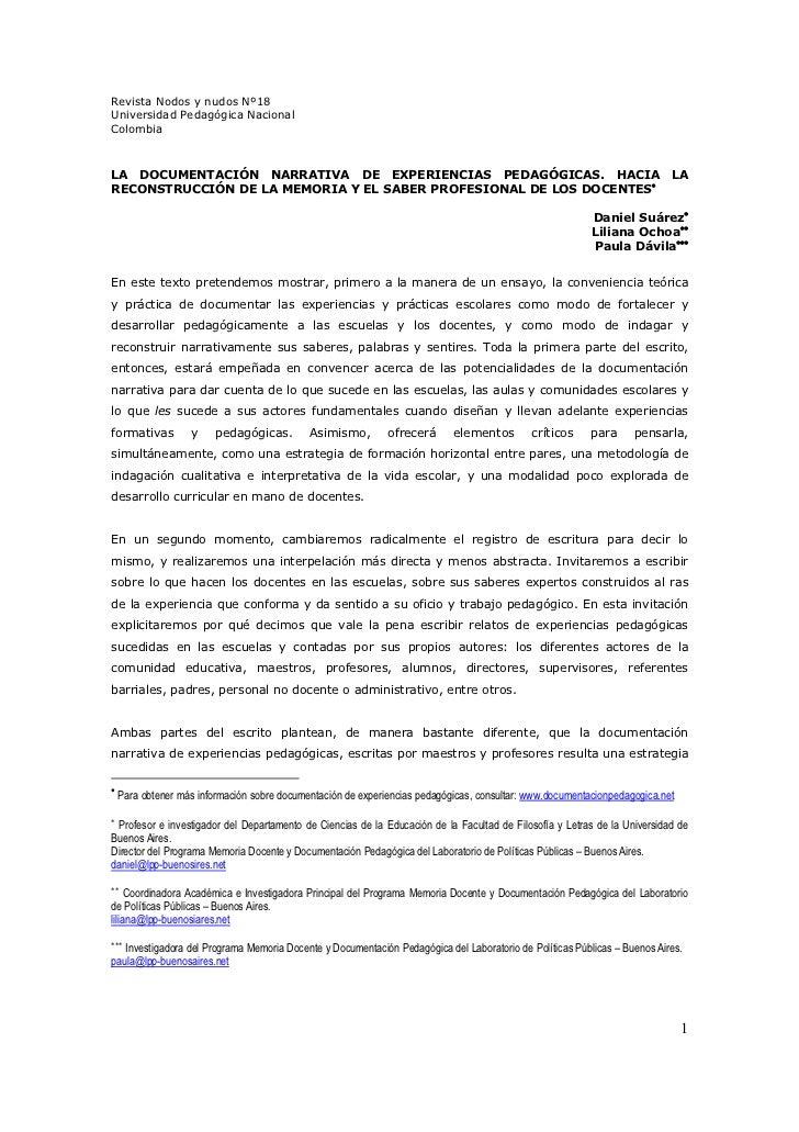 Revista Nodos y nudos Nº18Universidad Pedagógica NacionalColombiaLA DOCUMENTACIÓN NARRATIVA DE EXPERIENCIAS PEDAGÓGICAS. H...