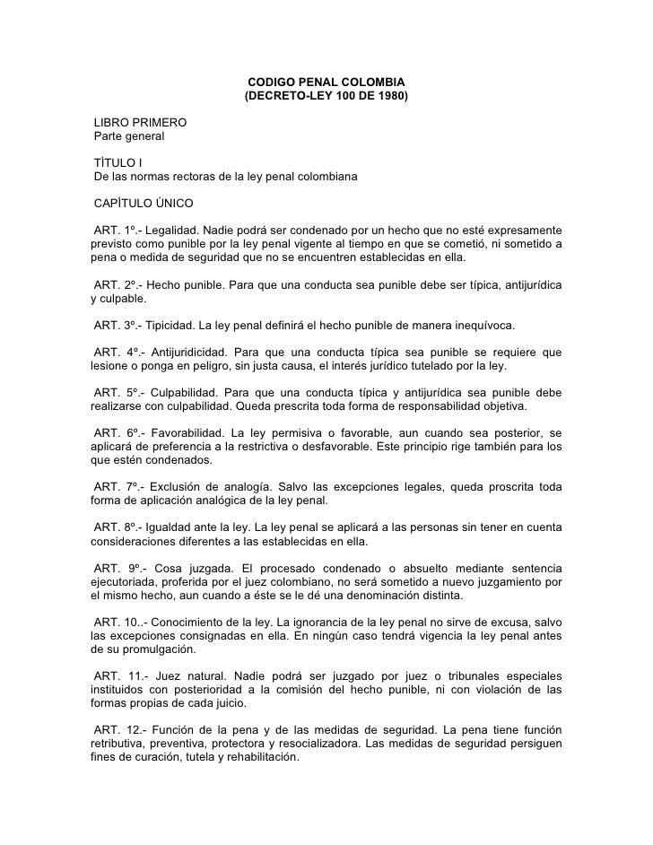 CODIGO PENAL COLOMBIA                               (DECRETO-LEY 100 DE 1980)  LIBRO PRIMERO Parte general  TÍTULO I De la...