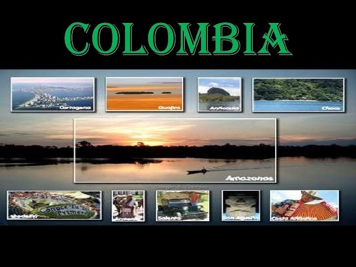 <ul><li>COLOMBIA  </li></ul>