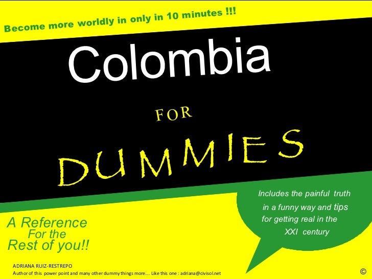 Colombia for Dummies