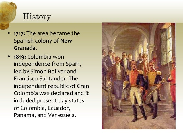 a history of colombias independence from spain With the support of the us government, panama issues a declaration of independence from colombia the revolution was engineered by a panamanian faction backed by the panama canal company, a french-u.