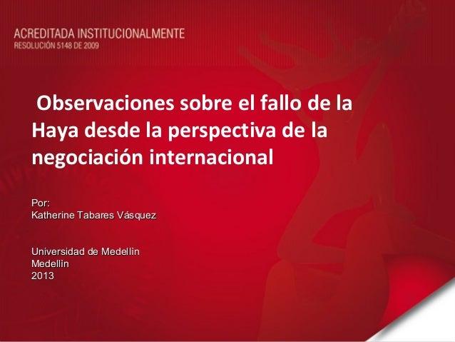 Observaciones sobre el fallo de la Haya por katherine Tabares Vásquez