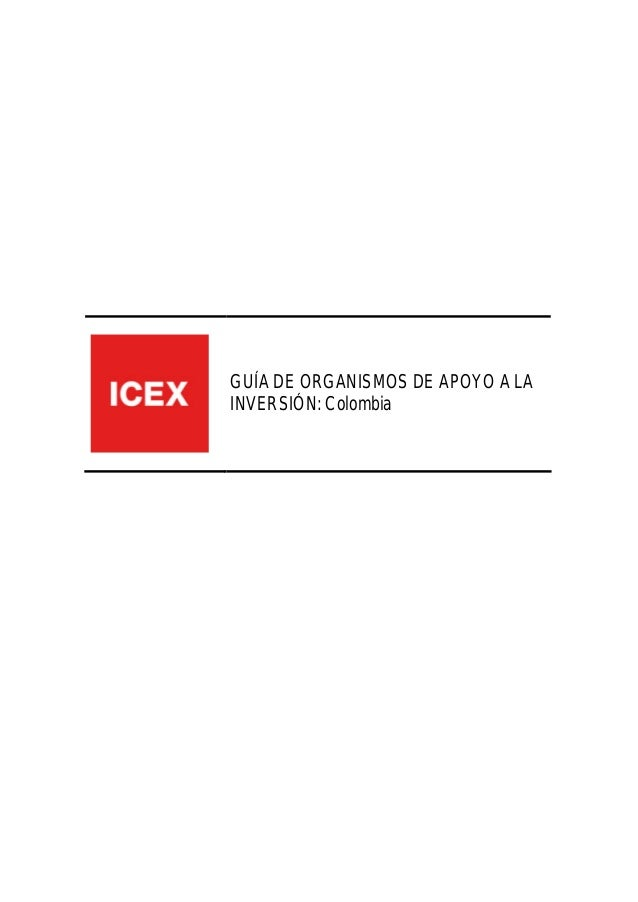 GUÍA DE ORGANISMOS DE APOYO A LA INVERSIÓN: Colombia