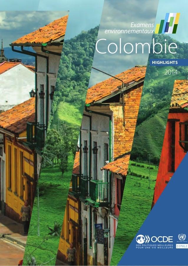 ColombieHIGHLIGHTS 2014 Examens environnementaux