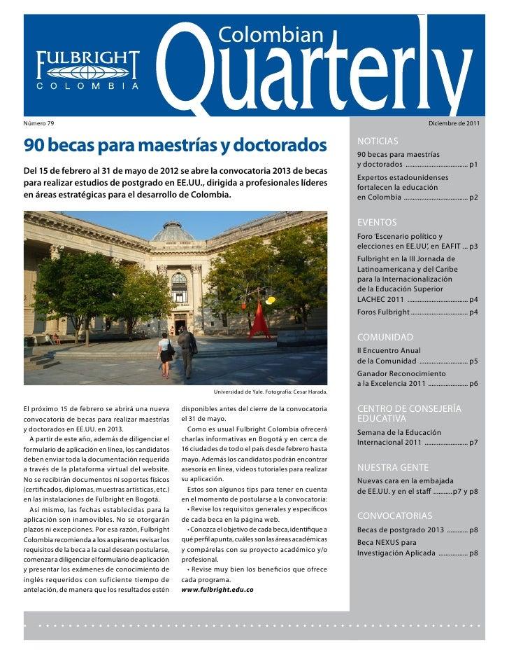 Colombian Quarterly • Diciembre // 2011Número 79                                                                          ...