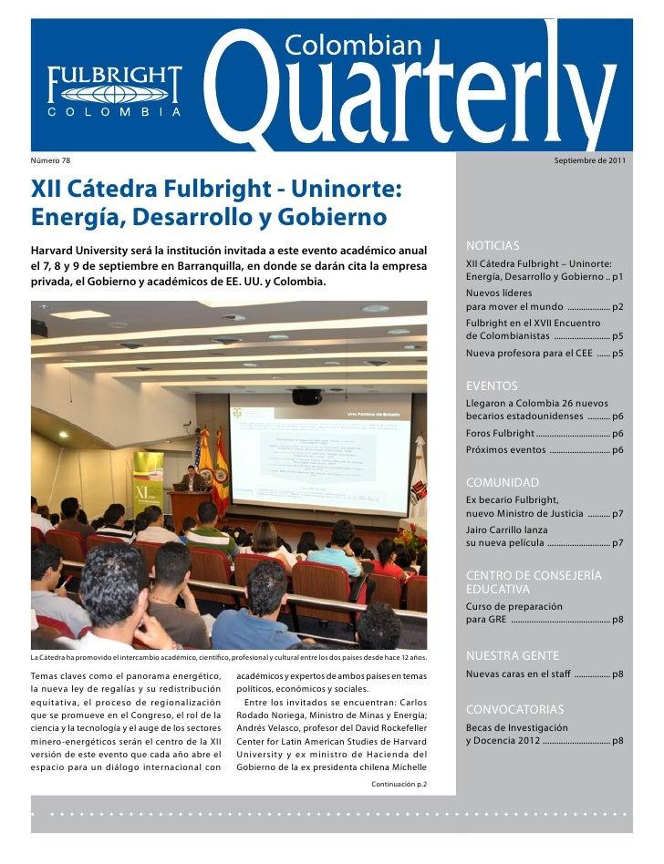 Colombian Quarterly • Septiembre // 2011Número 78                                                                         ...