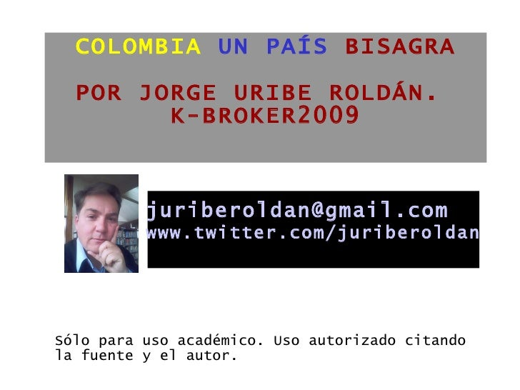 Colombia PaíS Bisagra 2009