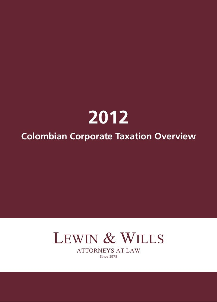 Colombia Tax Overview 2012