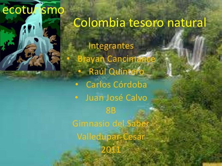 Colombia tesoro natural