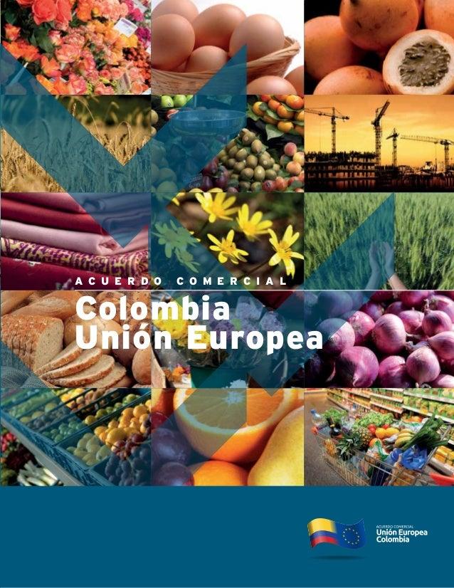 Colombia unio n_europea_acuerdo_comercial_jul_11_heavy_es