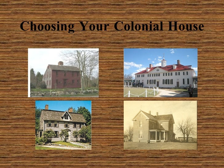 Choosing Your Colonial House