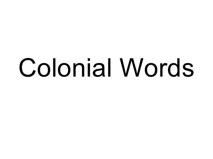 Colonial Words