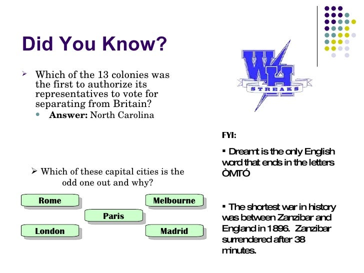 Did You Know?     Which of the 13 colonies was       the first to authorize its       representatives to vote for       s...