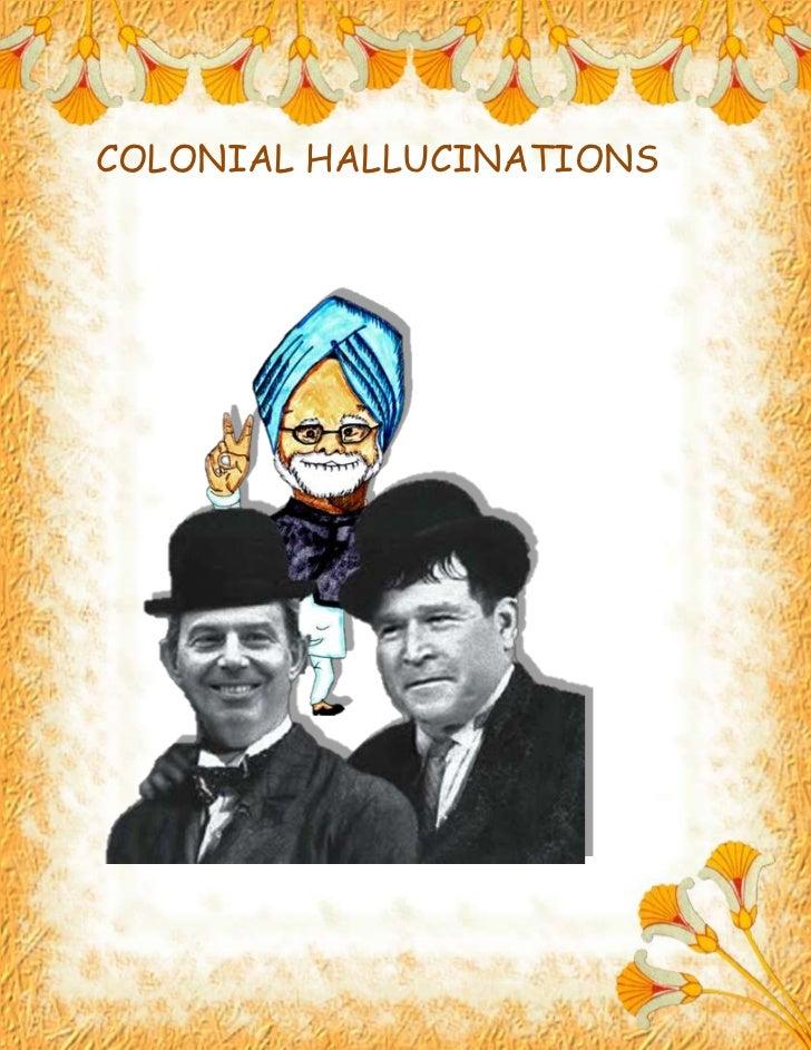 Colonial Hallucinations