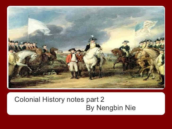 Colonial historynotespart2