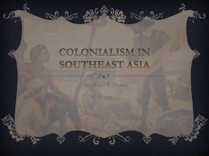 Colonialism in Southeast Asia (Portugal, Spain, Dutch)
