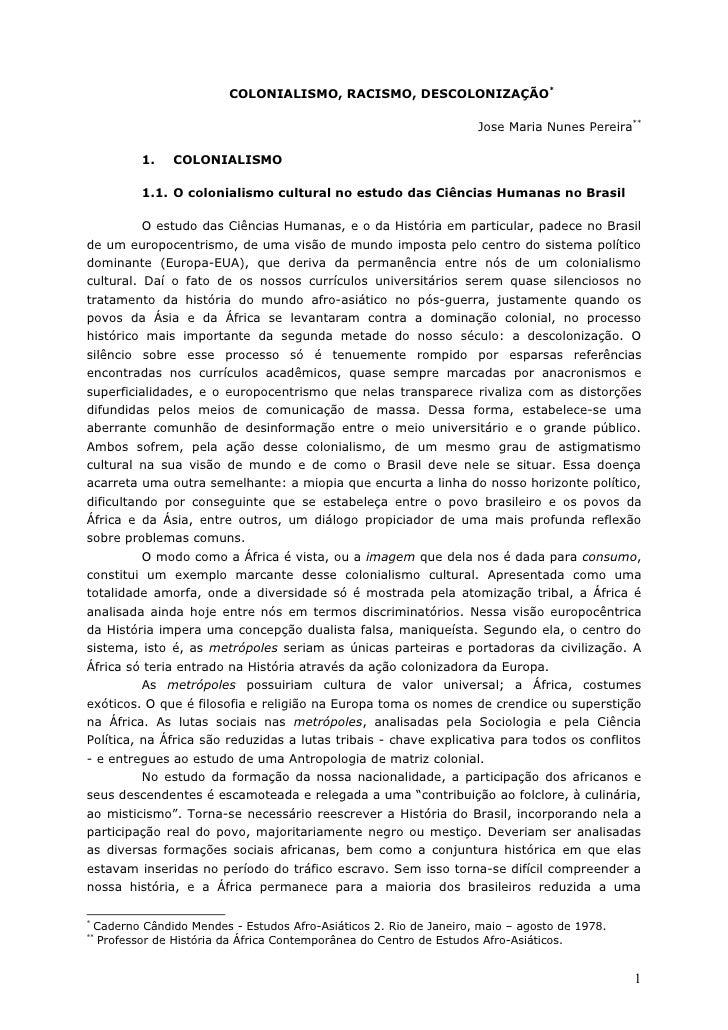 COLONIALISMO, RACISMO, DESCOLONIZAÇÃO*                                                                      Jose Maria Nun...