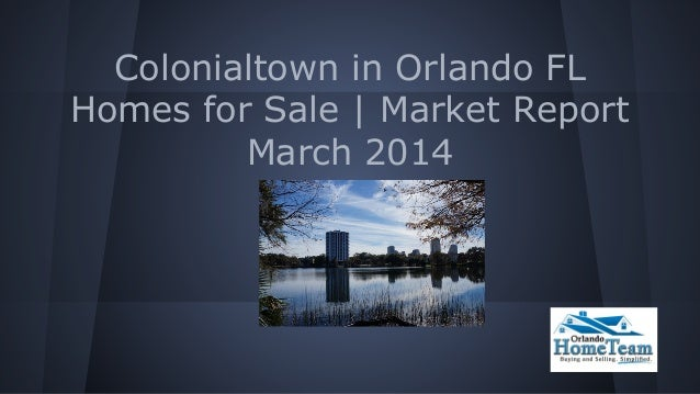 Colonialtown in Orlando FL Homes for Sale | Market Report March 2014