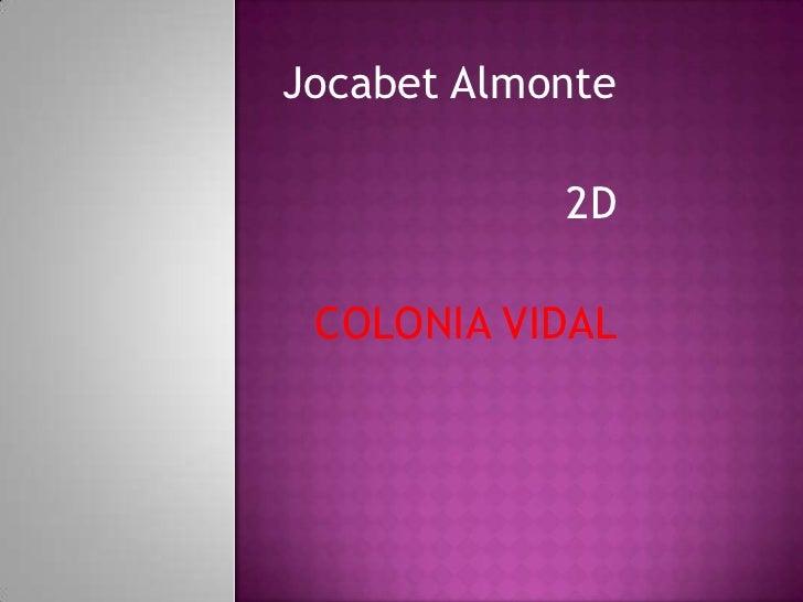 Jocabet Almonte            2D COLONIA VIDAL