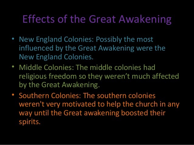 the effects of the great awakening on religion Cause and effect the first great american awakening the great awakening also had a profound impact on american and powerful impact on american religion.