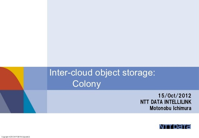 Inter-cloud object storage:                                              Colony                                           ...
