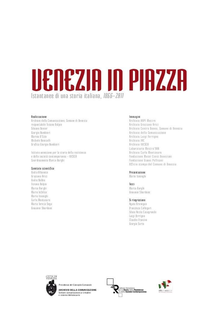 Venezia in piazzaIstantanee di una storia italiana, 1866-2011Realizzazione                                                ...