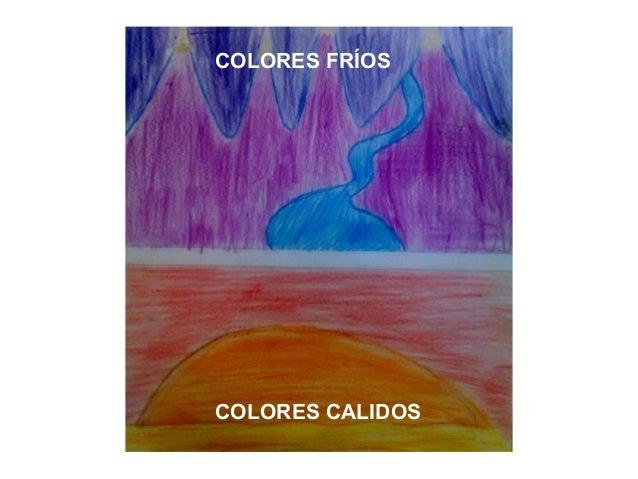 COLORES FRÍOSCOLORES CALIDOS