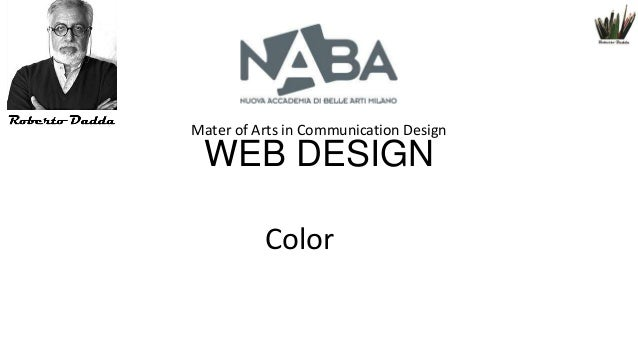 Mater of Arts in Communication Design  WEB DESIGN Color