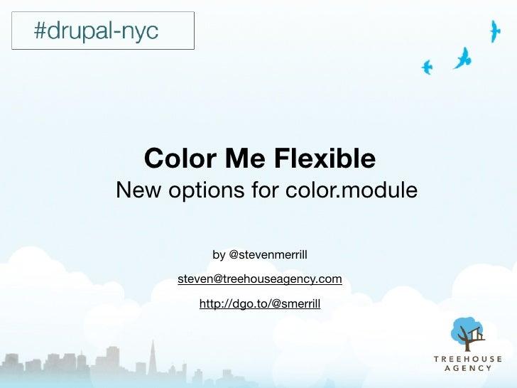 Color Me Flexible