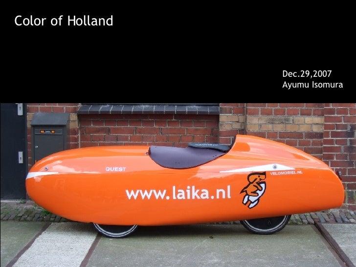 Color of Holland                      Dec.29,2007                    Ayumu Isomura