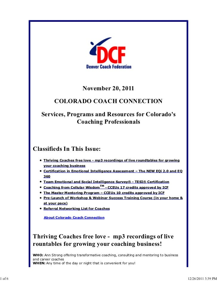 November 20, 2011                     COLORADO COACH CONNECTION             Services, Programs and Resources for Colorados...