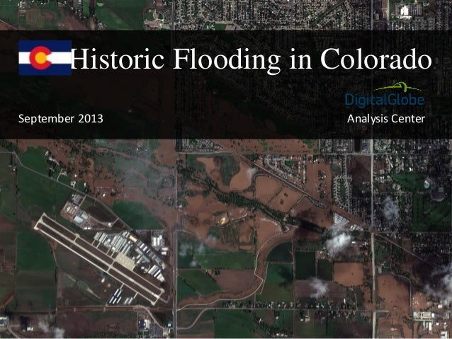 Analysis Center Historic Flooding in Colorado September 2013
