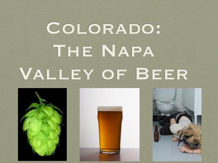Colorado:    The Napa Valley of Beer