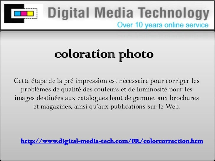 Coloration photo at digital media-tech.com