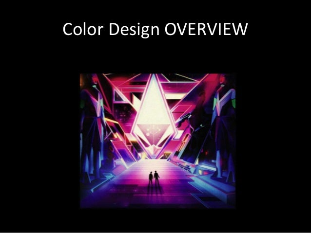 Color Design OVERVIEW