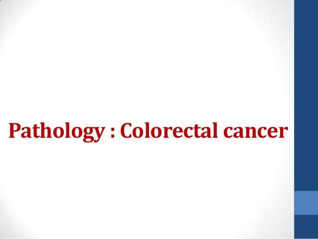 Pathology : Colorectal cancer