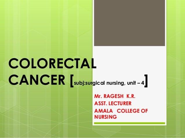 Colorectal cancer  mr. ragesh k.r.