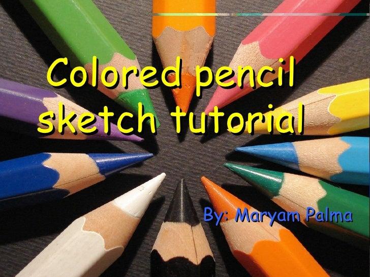 Colored Pencil Sketch Tutorial