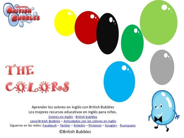 Aprender los colores en inglés con British BubblesLos mejores recursos educativos en inglés para niños.Colores en inglés -...