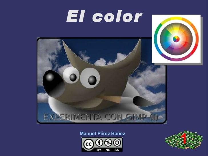 Experimenta con GIMP: El color